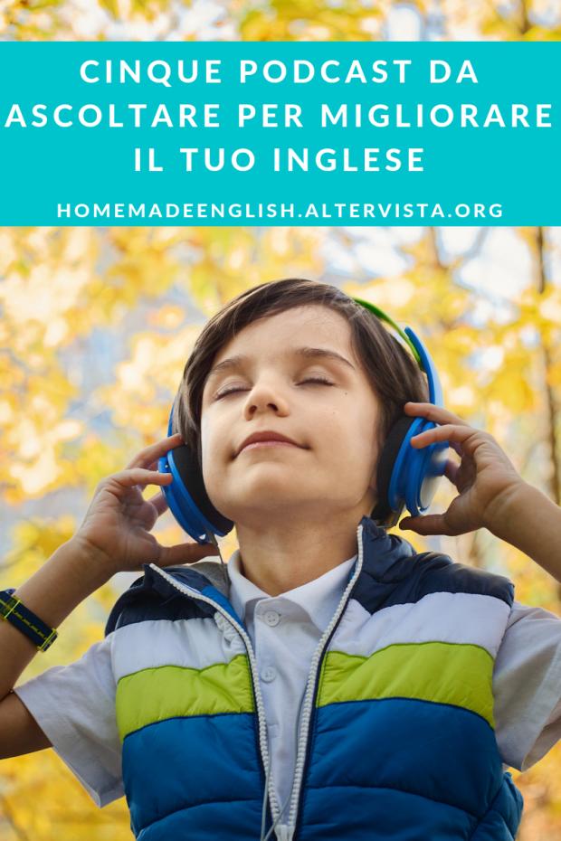 podcast per migliorare l'inglese